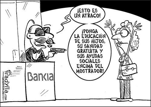 Mariano el cobarde que quita a los pobres para dárselo a los bancos 3