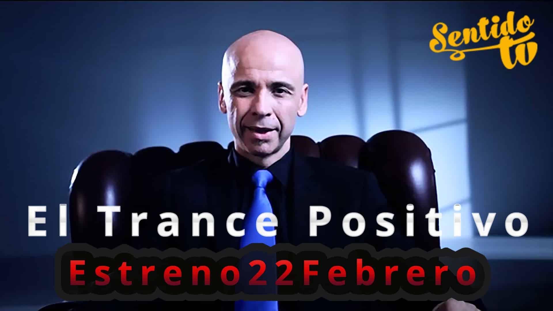 """Lunes 22 de Febrero SentidoTv estrena el programa sobre hipnosis """"El trance positivo"""" 15"""